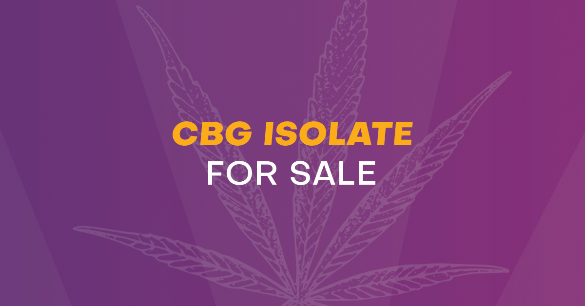 Bulk CBG Isolate for Sale | CBD Manufacturing Services