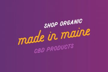 Buy Local! Shop Organic, Made in Maine CBD Products | Casco Bay Hemp